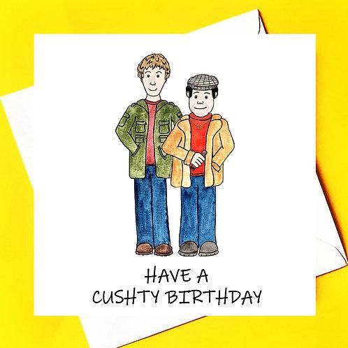 Have a Cushty Birthday