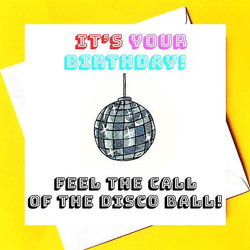 Feel the call of the Disco Ball!!