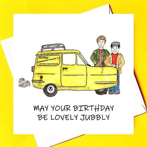A Lovely Jubbly Birthday