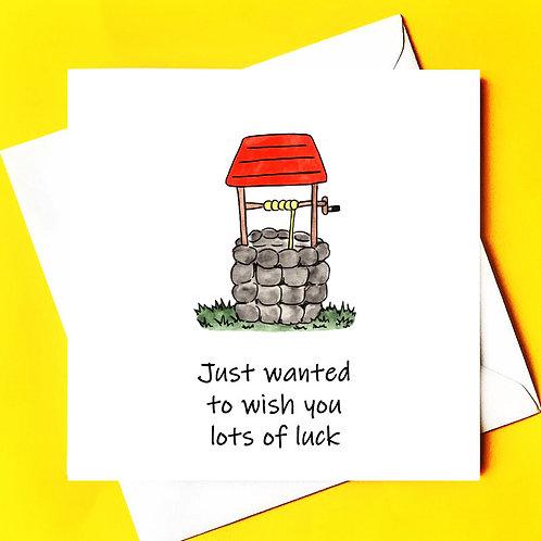 Wishing you luck (wishing well)