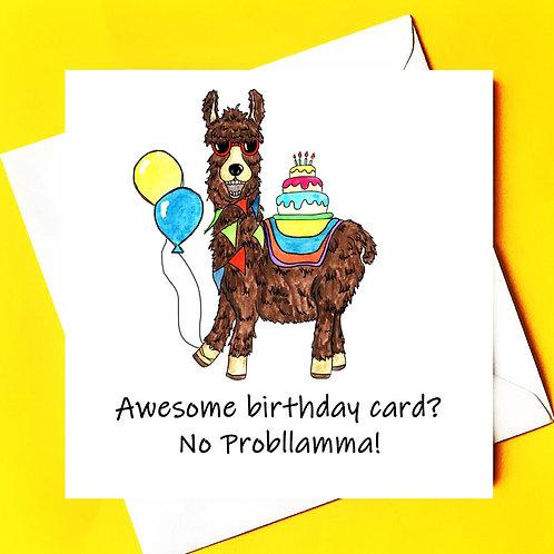 Awesome Birthday card...No Probllama!