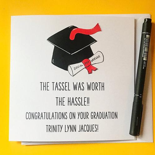 Tassel worth the hassle