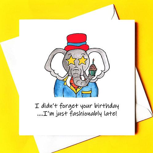Fashionably late card