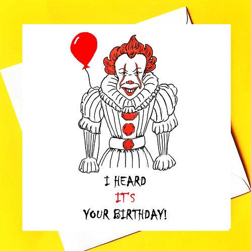 I Heard IT'S your birthday!