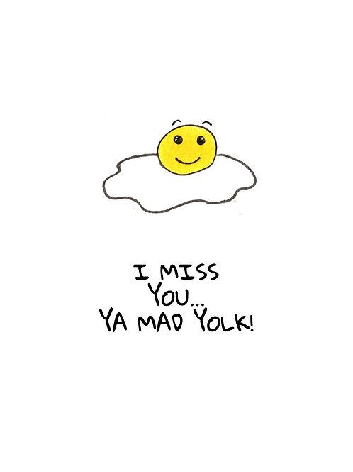 Miss ya mad yolk Postcard