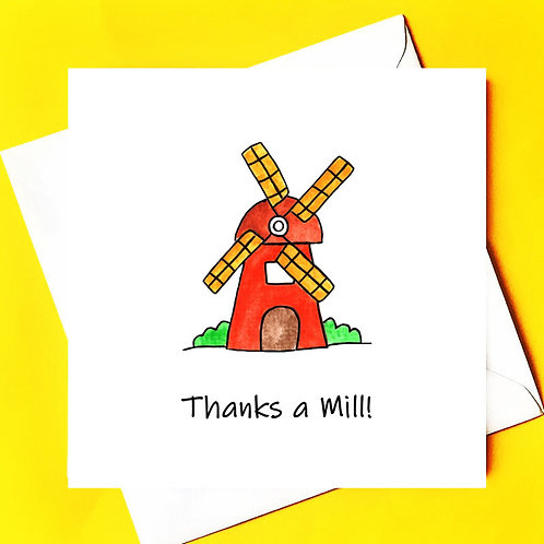 Thanks a Mill