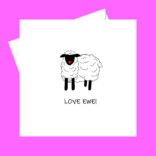 Love Ewe!