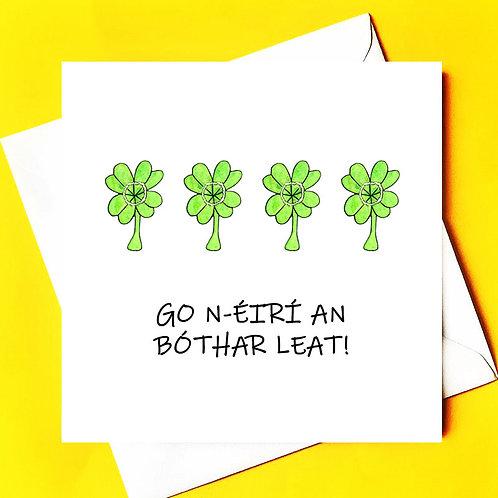 Go n-eírí an bóthar leat (4 leaf clover)
