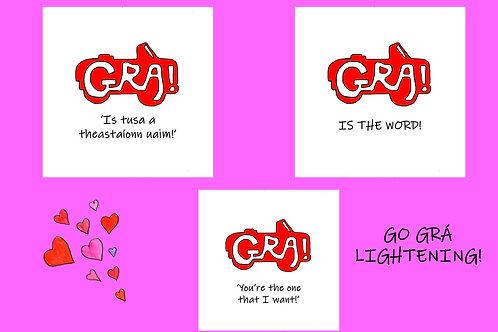 Grá is the word!
