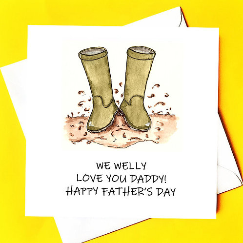 WELLY LOVE YOU DADDY