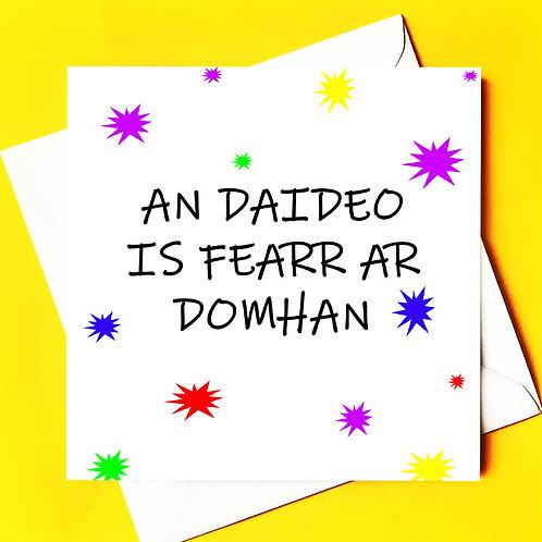 AN DAIDEO IS FEARR AR DOMHAN