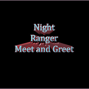 Night Ranger Meet & Greet