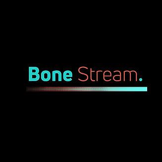 Bone Stream V2.jpg