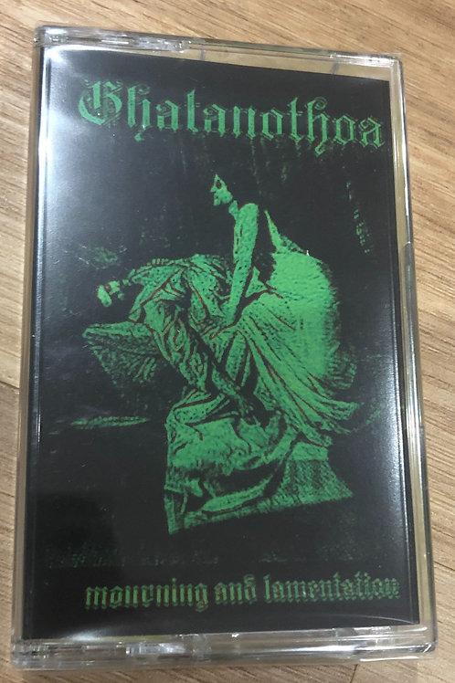 Ghatanothoa - Mourning and Lamentation Cass