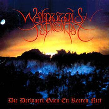 Walpurgisnacht (Nld) - Die Derwaert Gaen En Keeren Niet LP