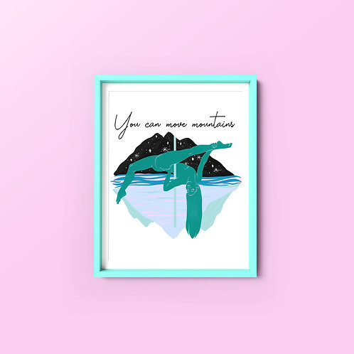 """You can Move Mountains"" POSTER"