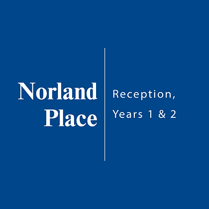 Norland Place | Reception, Year 1 & 2
