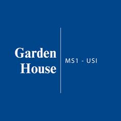 Garden House   MS1 - USI