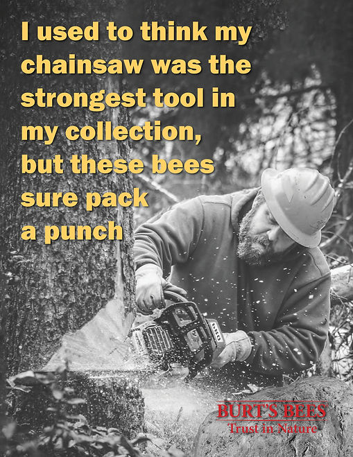 Burt's Bees - Chainsaw Ad