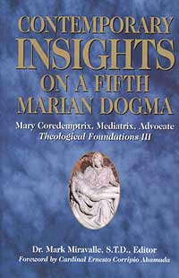 Contemporary Insights on a Fifth Marian Dogma
