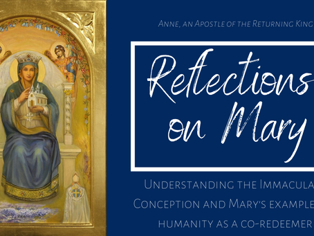 Reflections on Mary: Immaculate Conception & Co-Redeemer