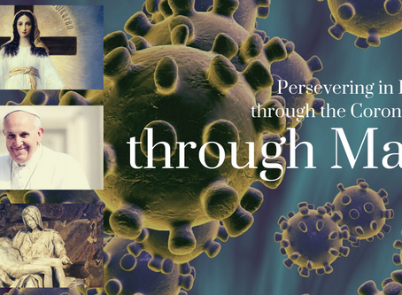 Persevering in Peace through the Coronavirus through Mary