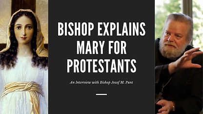 Copy of Bishop Explains Mary for Protest