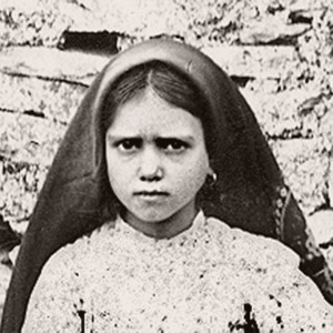 """I Want to Suffer For the Conversion of Sinners"": The Life of Saint Jacinta"
