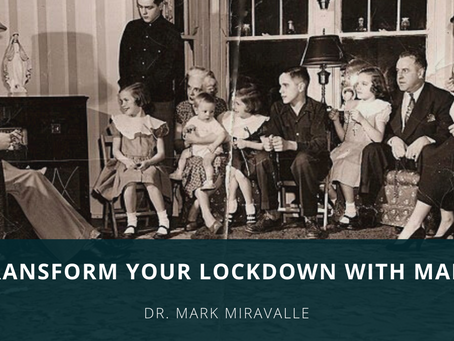 Transform your Lockdown with Mary