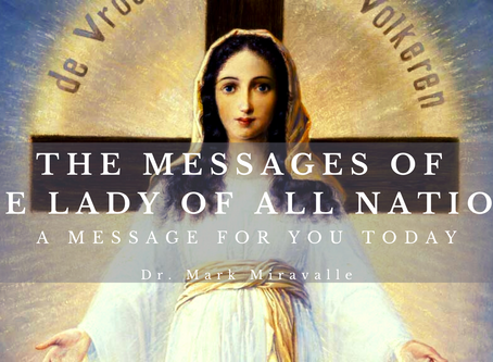 The Message of the Lady of all Nations: A Message for You Today