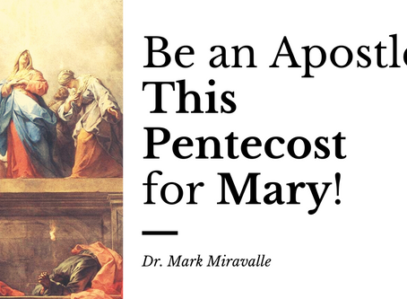 Be an Apostle This Pentecost for Mary!