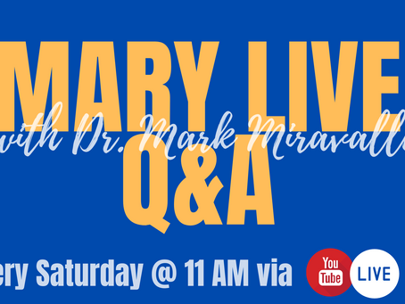 MARY LIVE Q&A Saturday's @ 11 am on YouTube Live