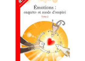 Livre Émotions - Enquête et mode d'emploi Tome II