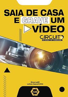 SAIA DE CASA E GRAVE UM VIDEO_Prancheta