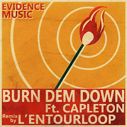 L'Entourloop feat capleton disponible burn dem down