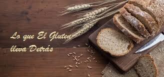 Lo que El Gluten lleva Detrás