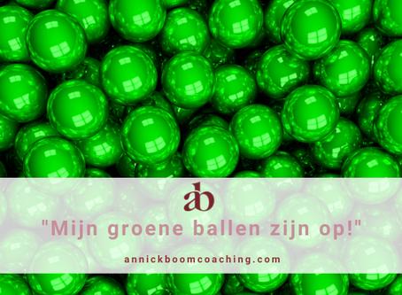 """""""Mijn groene ballen zijn op!"""""""
