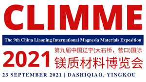 CLIMME 2021: The 9th China Liaoning (Dashiqiao, Yingkou) International Magnesia Materials Exposition