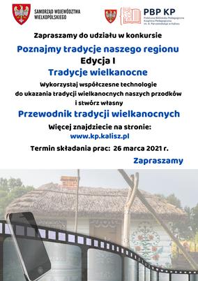 """""""Poznajemy tradycje naszego regionu"""" - projekt TRADYCJE WIELKANOCNE - DO 26.03.2021r."""