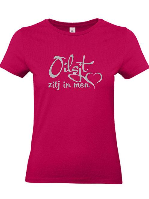 """vrouwen t-shirt """"Oilsjt zitj in men hert"""""""