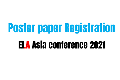 Poster paper registration-EI.A Asia conference 2021