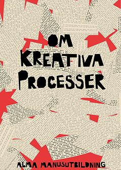 Om Kreativa Processer - Alma Bok