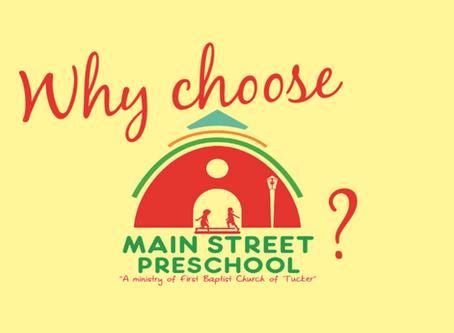Why Choose Main Street Preschool?