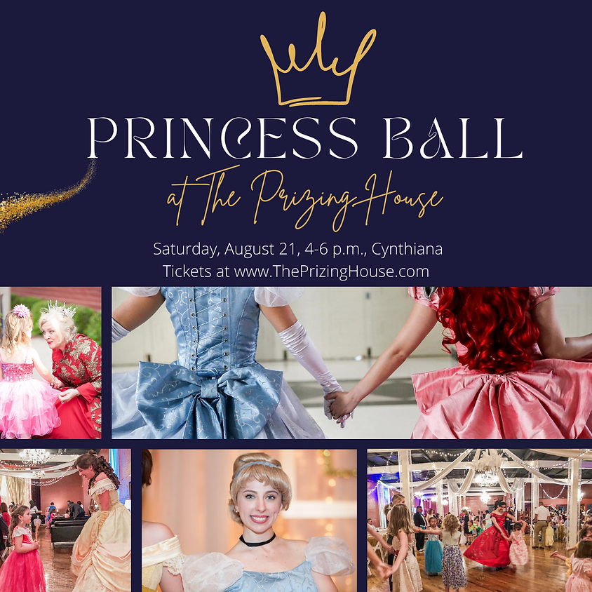 Princess Ball at The Prizing House