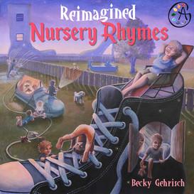 Reimagined Nursery Rhymes