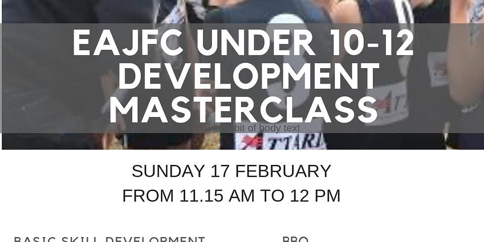 EAJFC UNDER 10 - 12 Development Masterclass