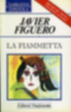 La Fiammetta, novela del escritor Javier Figuero. La experiencia de una relación amorosa entre lo ficticio y lo real desencadena un proceso de reflexión sobre la creación literaria.