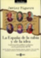 La España de la rabia y de la idea del escritor Javier Figuero. Conversación política apasionada del autor con los grandes representantes de la Generación del 98, Azorín, Antonio Machado, Ramiro de Maeztu, Valle Inclán  y Unamuno