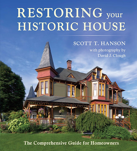 REESTORING YOUR HISTORIC HOUSE