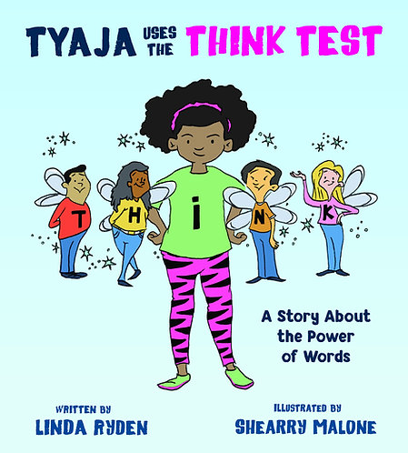 Tyaja Uses The THiNK Test